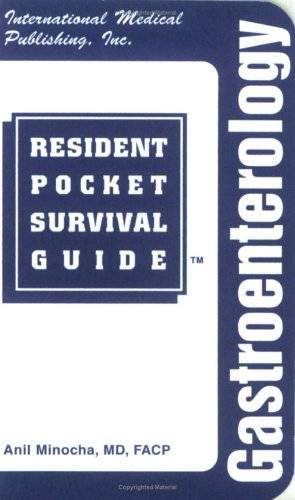 Gastroenterology Resident Pocket Survival Guide (RESIDENT POCKET SURVIVAL GUIDE SERIES)