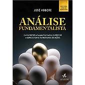 Análise fundamentalista: como obter uma performance superior e consistente no mercado de ações