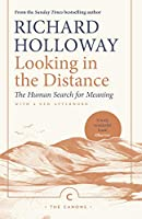 Looking in the Distance: The Human Search for Meaning (Canons)