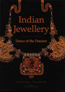 Indian Jewellery - Dance of the Peacock: Jewellery Traditions of India