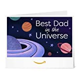 Amazon Gift Card - Print -Father's Day Best Dad in the Universe