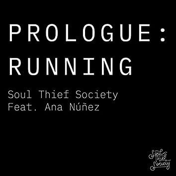Prologue: Running