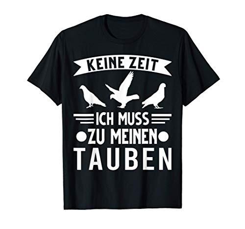 Tauben Taubenzucht Taubenzüchter Taube T-Shirt