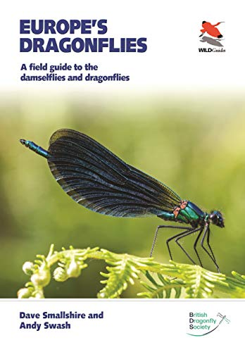 Europe's Dragonflies: A field guide to the damselflies and dragonflies (WILDGuides Book 42) (English Edition)