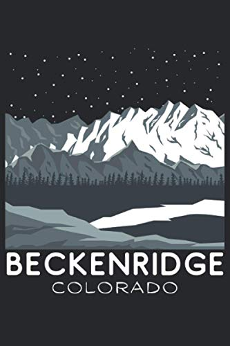 Beckenridge Diary: Colorado Journal for Skier, Snowboarder, Hiker, Camper, Traveler | Document Your Ski Trip | Mountain Life Notebook | Blank Lined Composition Journal | 120 Pages 6