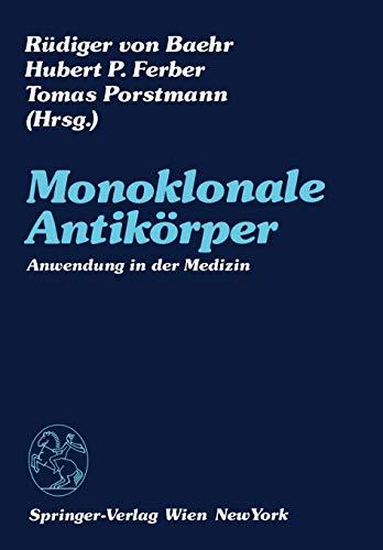 Monoklonale Antikörper: Anwendung In Der Medizin