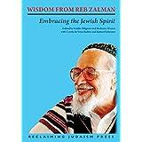 Wisdom from Reb Zalman: Embracing the Jewish Spirit