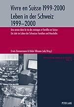 Vivre en Suisse 1999-2000- Leben in der Schweiz 1999-2000: Une année dans la vie des ménages et familles en Suisse- Ein Jahr im Leben der Schweizer ... Society) (English, French and German Edition)