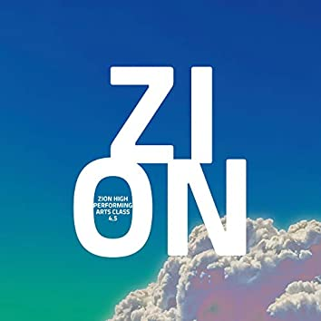 Zion High Performing Arts Class Vol.4.5