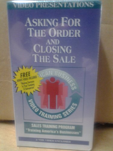 Asking for the Order and Closing the Sale - Sales Training Program