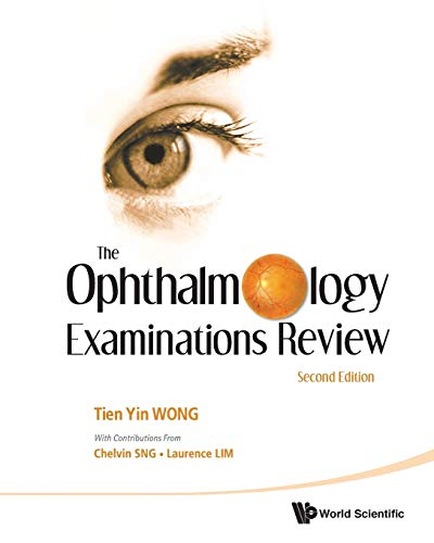 The Ophthalmology Examinations Review: Second Edition - medicalbooks.filipinodoctors.org
