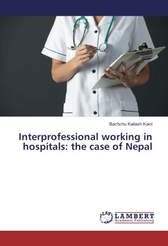 Interprofessional working in hospitals: the case of Nepal