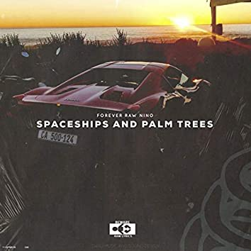 Spaceships and Palm Trees