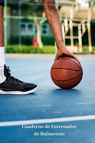 Cuaderno de Entrenador de Baloncesto: 110 Páginas para Planificar tus Entrenamientos de Baloncesto | Regalo Perfecto para Entrenadores de Basket | Creado por Amantes del Baloncesto