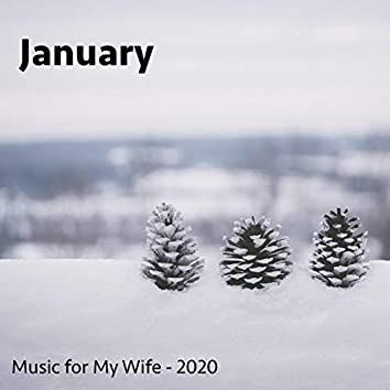 January (Music for My Wife)