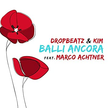 Balli ancora (feat. Marco Achtner)