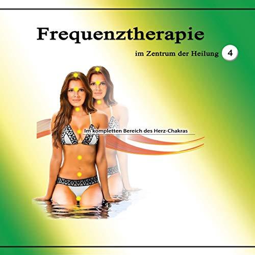 Frequenztherapie im Zentrum der Heilung 4 Titelbild