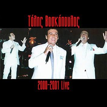 Tolis Voskopoulos 2000 - 2001 (Live)