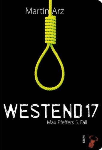 Westend 17: Max Pfeffers 5. Fall