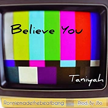 Believe You