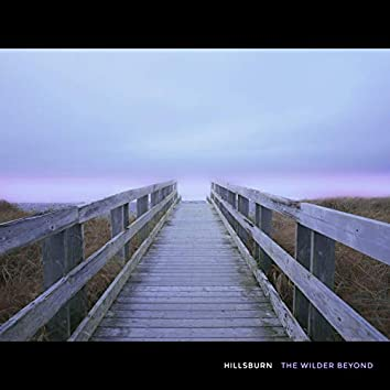 The Wilder Beyond (Deluxe Edition)