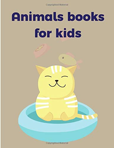 Animals books for kids: Coloring Book with Cute Animal for Toddlers , Kids , Children (Family Education)
