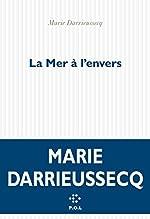 La Mer à l'envers de Marie Darrieussecq