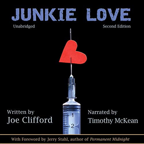 Junkie Love Audiobook By Joe Clifford cover art