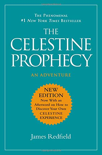 Compare Textbook Prices for The Celestine Prophecy Reissue Edition ISBN 9781538730263 by Redfield, James