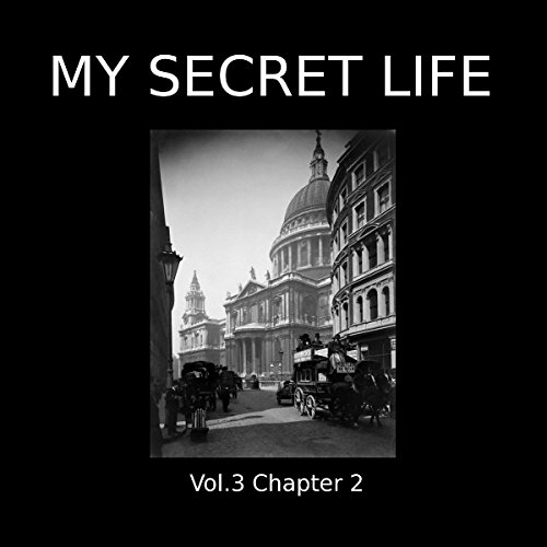 My Secret Life: Volume Three Chapter Two cover art