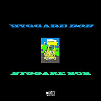 Byggare Bob (feat. Y0ung Ahmed)