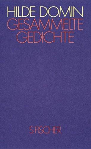 Gesammelte Gedichte (Hilde Domin, Gesammelte Werke)
