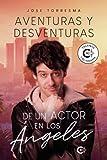 Aventuras y desventuras de un actor en Los Ángeles (Talento)