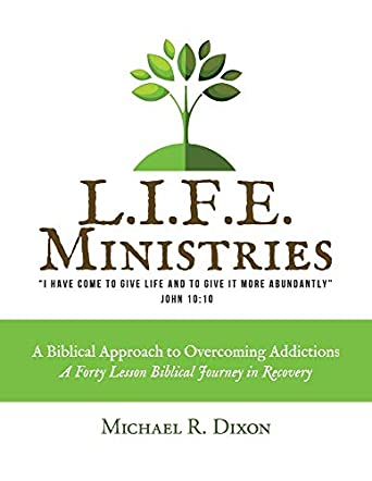 A Biblical Approach to Overcoming Addictions