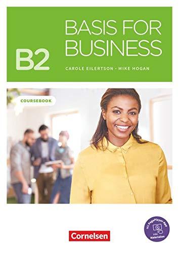 Basis for Business - New Edition - B2: Kursbuch - Mit PagePlayer-App inkl. Audios, Videos, Texten und Übungen
