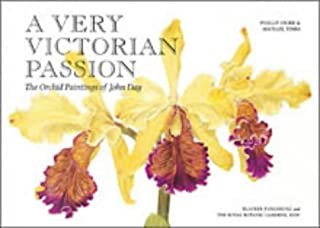 A Very Victorian Passion: The Orchid Paintings of John Day, 1863 to 1888