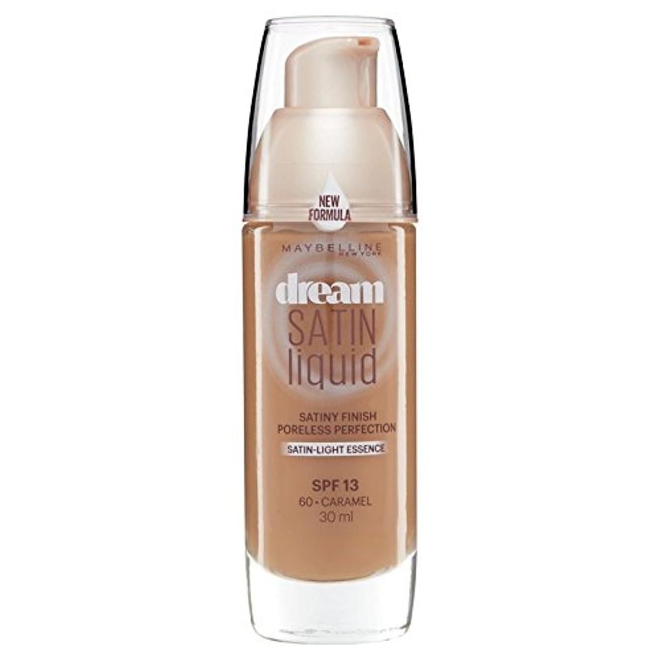 恩赦残忍な講師Maybelline Dream Satin Liquid Foundation 060 Caramel 30ml (Pack of 6) - メイベリン夢のサテンのリキッドファンデーション060キャラメル30ミリリットル x6 [並行輸入品]