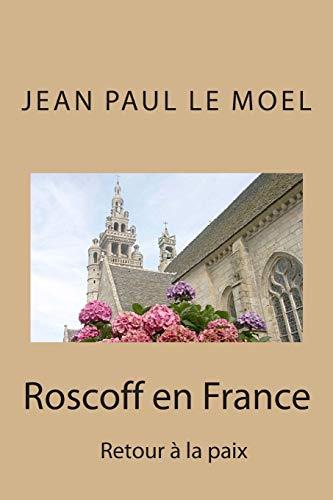 Roscoff en France (Saga Yann Kermadec) (Volume 7) (French Edition)