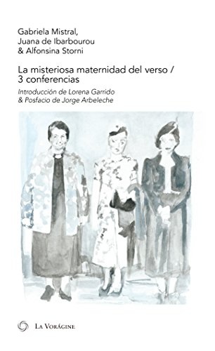 La misteriosa maternidad del verso: 3 conferencias