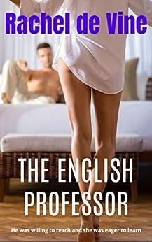 THE ENGLISH PROFESSOR by [Rachel de Vine]