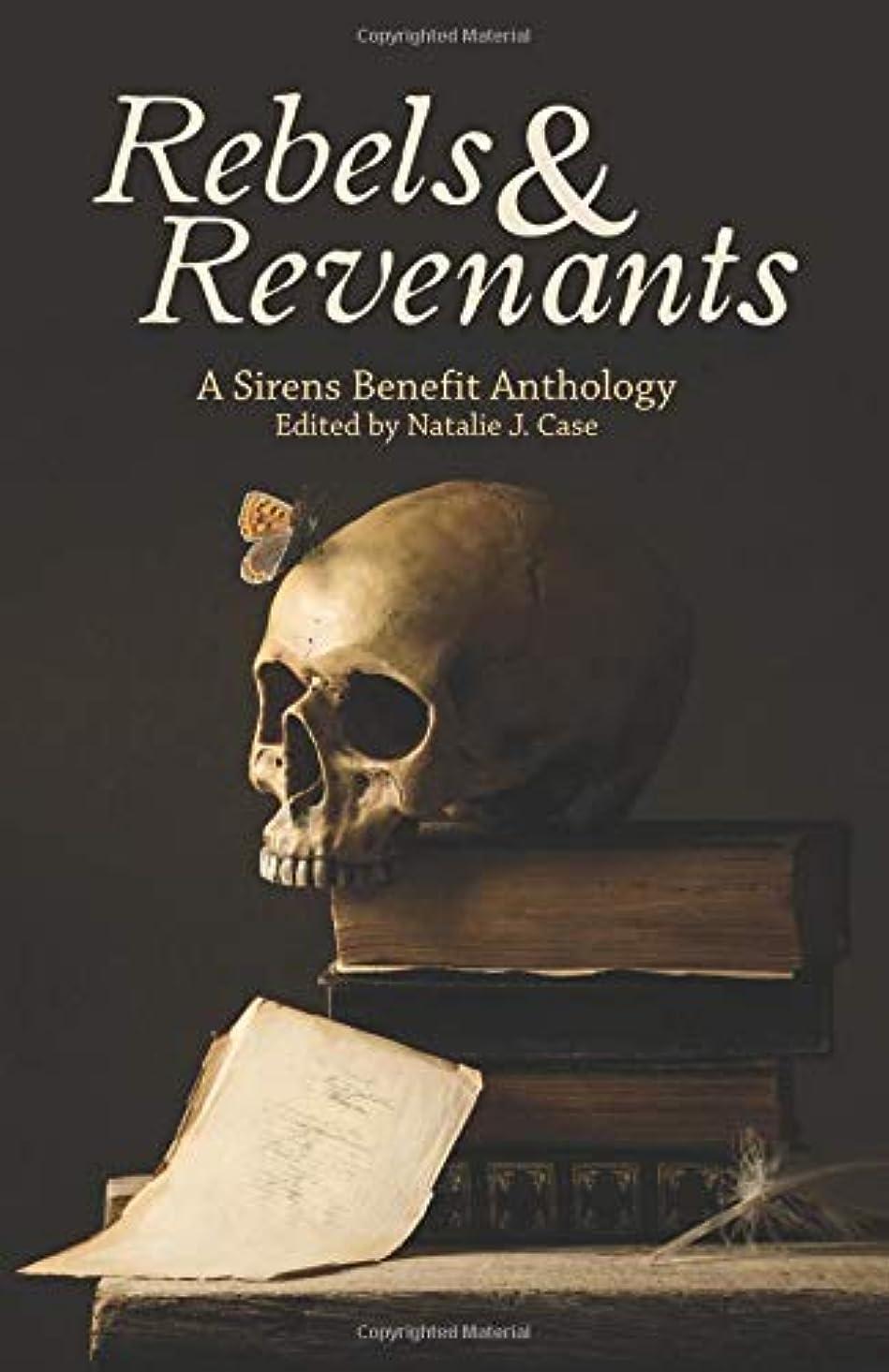 製造業光作曲家Rebels & Revenants: A Sirens Benefit Anthology