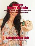 El Ilustre Huevo de Jade: Por qué las mujeres hablan maravillas sobre él y todo lo que necesitas para empezar