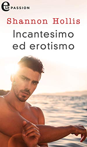 Incantesimo ed erotismo (eLit) (White Star Vol. 5) di [Shannon Hollis]