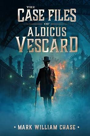 The Case Files of Aldicus Vescard