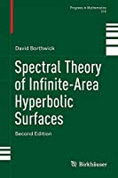 Spectral Theory of Infinite-Area Hyperbolic Surfaces (Progress in Mathematics (318))