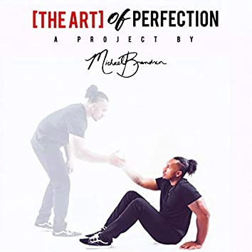 The Art of Perfection