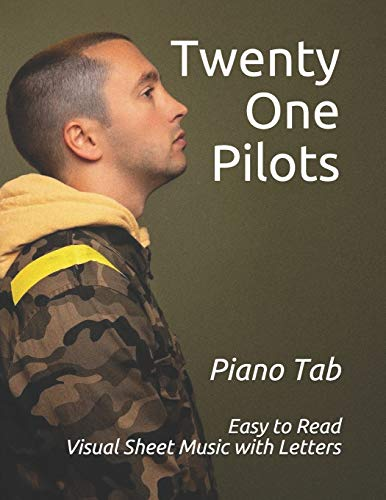 """Twenty One Pilots: Visual Sheet Music with Letters """"A Revolutionary Way to Read & Play"""""""