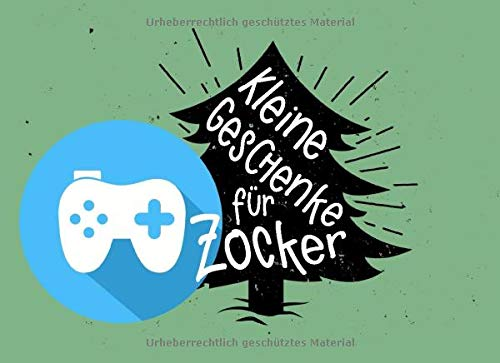 Kleine Geschenke für Zocker: Individuelles Geschenkbuch (blanko) zu Weihnachten als Geschenk für Gamer, Spieler und Player
