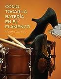 Cómo tocar la batería en el flamenco: Método de Batería // Todo lo que necesitas saber de la música flamenca