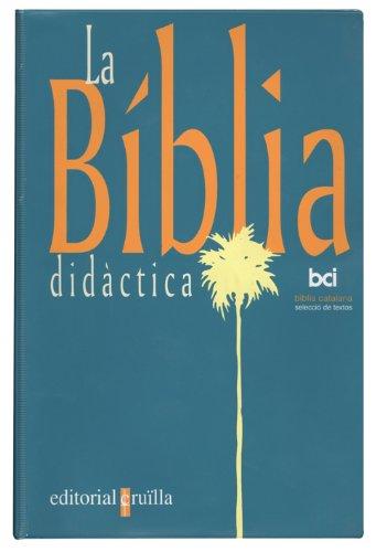La Bíblia didàctica - 9788482861395